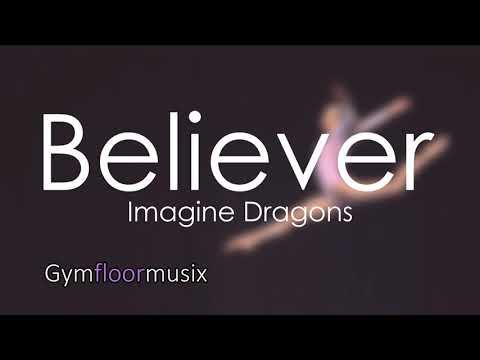Believer by Imagine Dragons - Gymnastic floor music