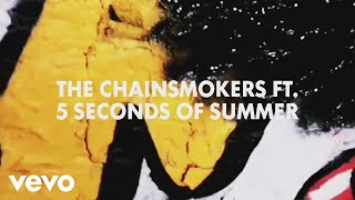 The Chainsmokers, 5 Seconds of Summer - Making of the Who Do You Love lyric video