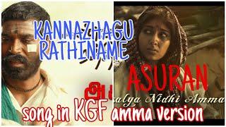 Kannazhagu rathiname song - Asuran | with KGF amma sentimental seen | Dhanush | Whatsapp status