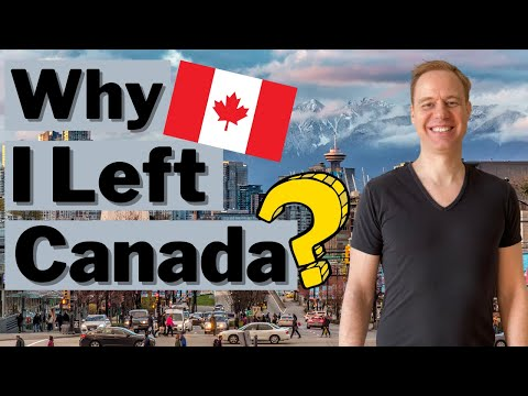 Why I Left Canada?