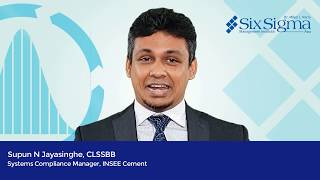 Supun N Jayasinghe , CLSSBB | Systems Compliance Manager, INSEE Cement