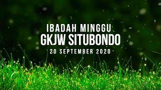 Ibadah Minggu GKJW Situbondo || Bersyukur dalam keadilan Tuhan || 20 September 2020