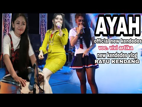 Download Lagu vivi artika ayah - new kendedes mp3