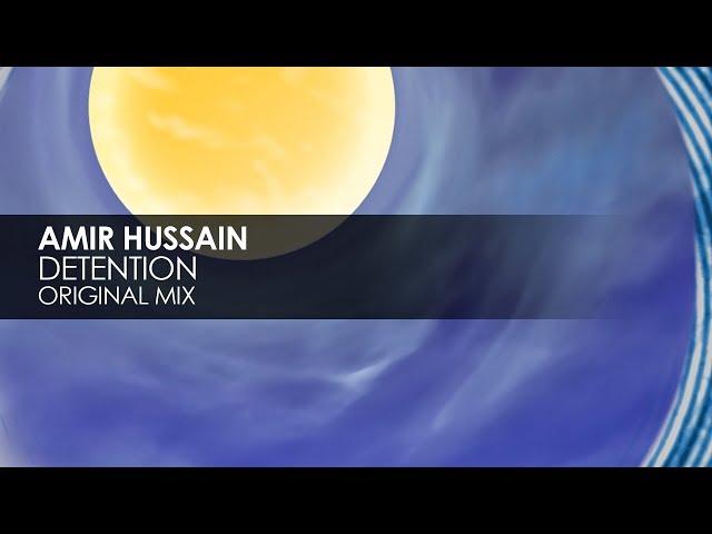 Amir Hussain - Detention