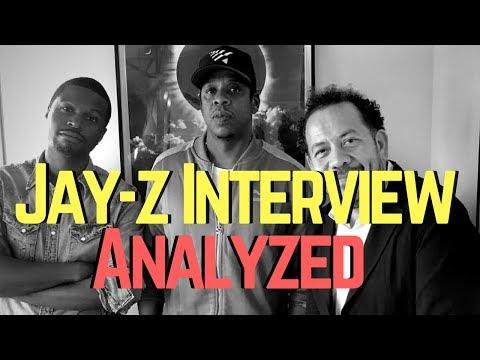 Jay z Interview Analyzed