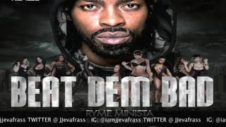 Ryme Minista - Beat Dem Bad - Sartout Riddim - June 2016