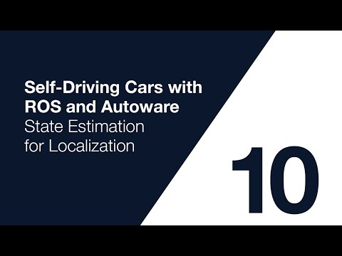 autoware-course-lecture-10:-state-estimation-for-localization