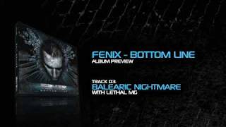 03. Fenix & Lethal MG - Balearic Nightmare