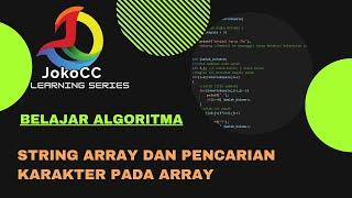 belajar algoritma : 15.01-3 String Array dan pencarian karakter pada bahasa C, bahasa Indonesia