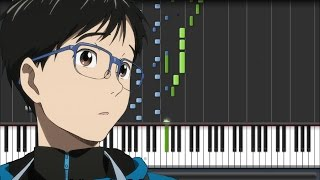 Yuri!!! on ICE [ユーリ!!! on ICE] Opening - History Maker (Piano Synthesia Tutorial + Sheet)