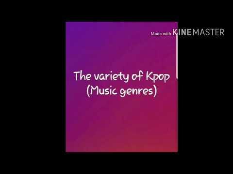 The Variety of kpop (music genres in kpop)