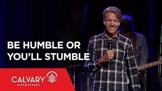 Video Be Humble or You'll Stumble - Philippians 2:8-11 - Skip Heitzig download MP3, 3GP, MP4, WEBM, AVI, FLV November 2017