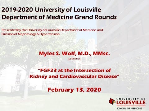 UofL Dept. Of Medicine Grand Rounds: Dr. Myles Wolf