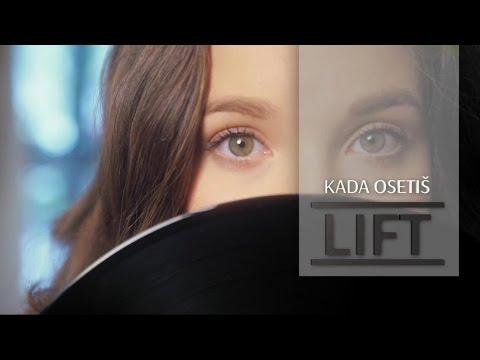 LIFT - Kada Osetis - (Official Video)