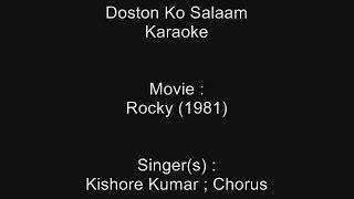 Doston Ko Salaam - Karaoke - Rocky (1981) - Kishore Kumar