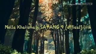 NELLA KHARISMA NEW-SAYANG 9 (Officially Video Lyric)