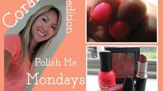 Polish Me Monday | Coral Colors Polish Blush Lips Thumbnail