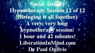 Social Anxiety-FREE Hypnotherapy 12 of 12