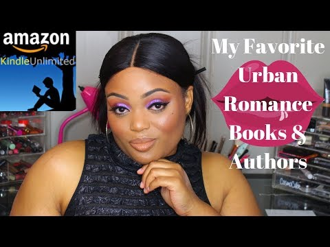 My Favorite Urban Novels And Authors Using Kindle Unlimited