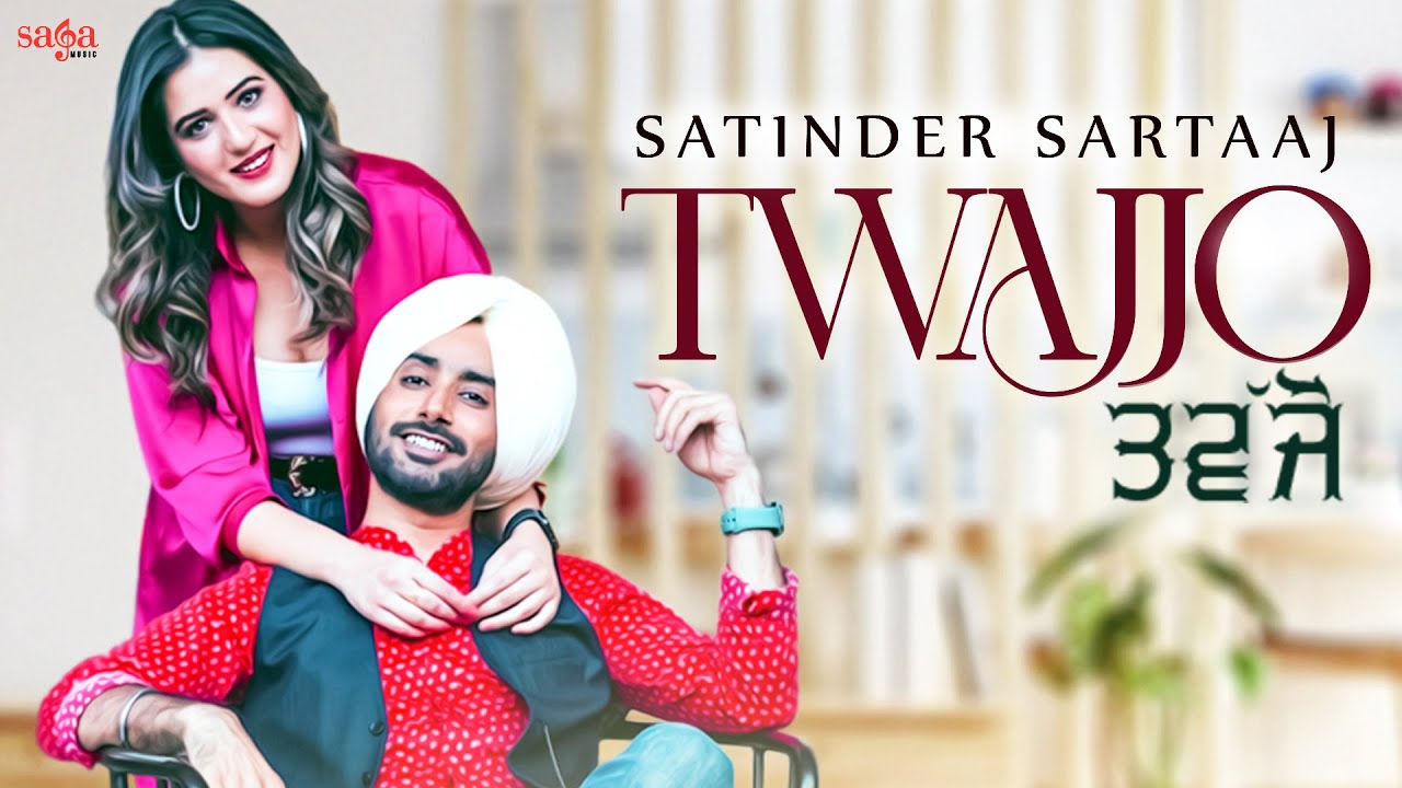 Twajjo - Satinder Sartaaj   Isha Rikhi   Beat Minister   New Punjabi Song 2021   Saga Music