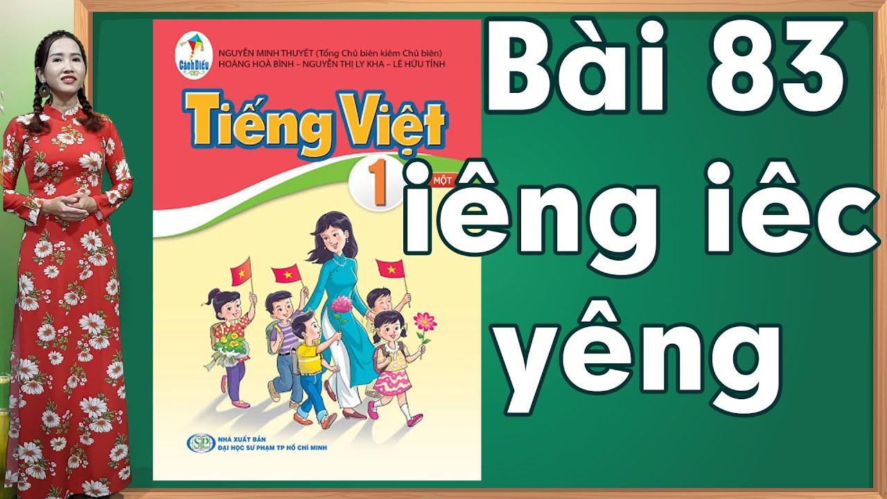 Tiếng việt lớp 1 sách cánh diều - Bài 83|Bảng chữ cái tiếng việt |learn vietnamese