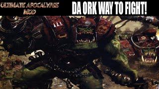 Ultimate Apocalypse Mod Dawn of War - DA Ork way to Fight!