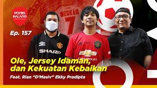 Download lagu OLE, JERSEY IDAMAN, DAN KEKUATAN KEBAIKAN - Feat. Rian