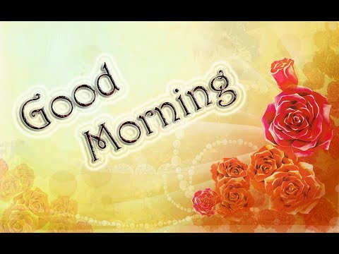 Best Good Morning Wishes - Wonderful Quotes