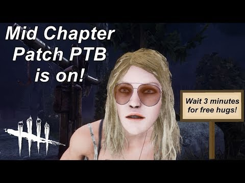Dead By Daylight| Free Entity hugs! PTB Mid Chapter patch!