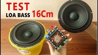 TEST Loa Bass 16cm Cùng Module Audio TDA7850 | Cực Chất | BLK DIY 5