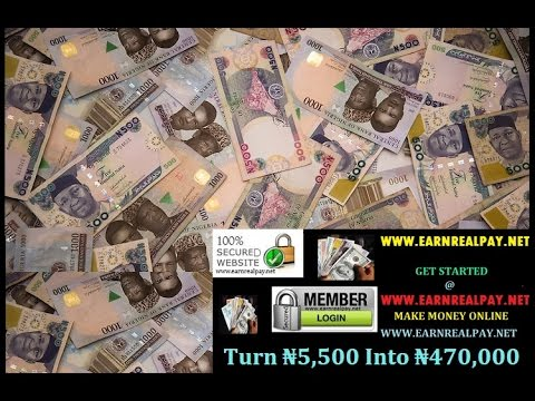 MAKE MONEY ONLINE IN NIGERIA INTO YOUR LOCAL BANK ACCOUNT