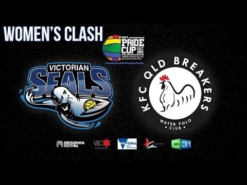 2016 Pride Cup - Womens Victorian Seals Vs KFC QLD Breakers - Australian National Water Polo