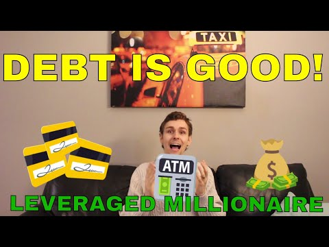 Why Debt is Good - Leverage Makes you a Millionaire