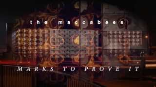 The Maccabees - 'Marks To Prove It' (Album Sampler)