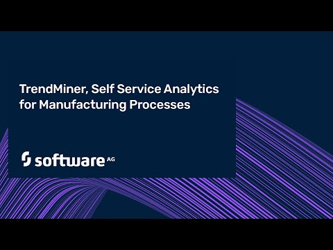 TrendMiner, Self Service Analytics for Manufacturing Processes