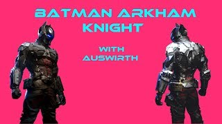 Sweeping up some side missions! Batman Arkham Knight Stream with Auswirth