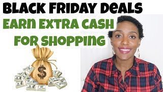 BEST BLACK FRIDAY Deals & Earn Extra CASH  for Christmas Shopping