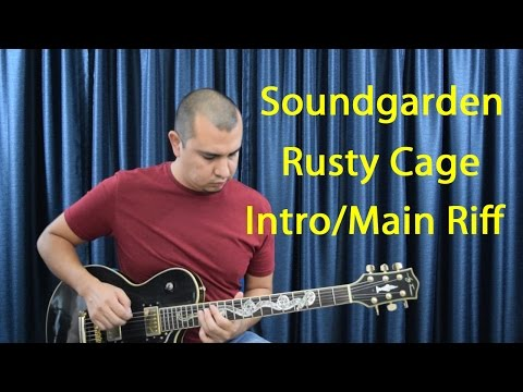 Soundgarden-Rusty Cage (Guitar Lesson)