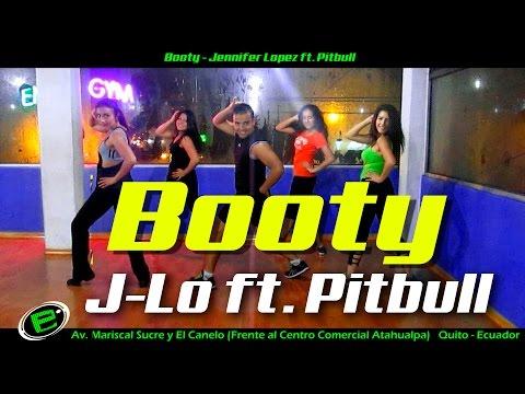 """ BOOTY "" Jennifer Lopez ft.Pitbull Coreografía"