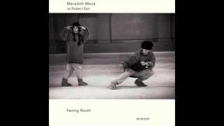 Meredith Monk w/ Robert Een - Long Shadows 2