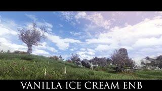 Tes V - Skyrim Mods: Vanilla Ice Cream Enb