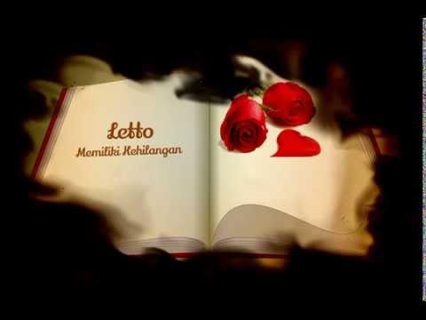 Letto - Memiliki Kehilangan video lirik