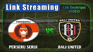 Download Video Live Streaming (Link) Perseru Serui vs Bali United GOJEK LIGA 1 INDONESIA MP3 3GP MP4