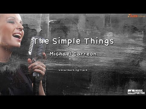 The Simple Things - Michael Carreon (Instrumental & Lyrics)