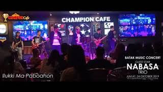 Nabasa Trio #Ilukki Ma Paboahon Live di Champion Cafe Medan.