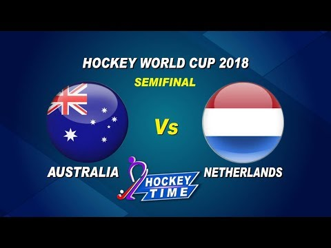 Hockey World Cup 2018 | #AUSvNED Semi Final Match Preview | Hockey Time