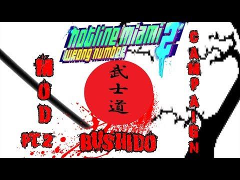 """Hotline Miami 2 Mod Campaign """"Bushido"""" Directed By Fusilli Finale"""