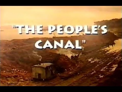 The People's Canal - The Story Of The Manchester Ship Canal