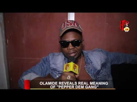 """OLAMIDE REVEALS REAL MEANING OF """"PEPPER DEM GANG"""" (Nigerian Entertainment News)"""