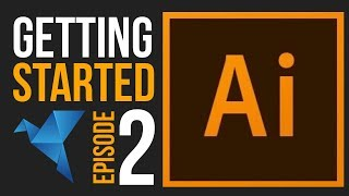 Adobe Illustrator CC 2019 for Beginners | Getting Started Tutorial | Episode 2